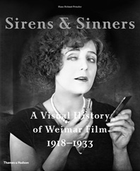 Sirens & Sinners: A Visual History of Weimar Film 1918-1933 Cover