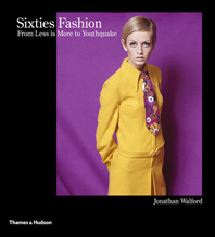 Sixties Fashion: From Less is More to Youthquake Cover