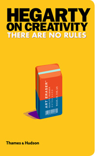 Hegarty on Creativity: There Are No Rules Cover
