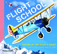 Flight School: How to Fly a Plane--Step by Step Cover
