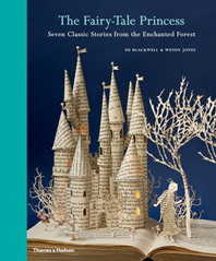 The Fairy-Tale Princess: Seven Classic Stories from the Enchanted Forest Cover