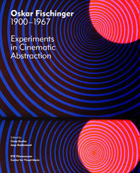 Oskar Fischinger: 1900-1967 Cover