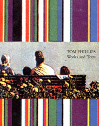Tom Phillips, Works and Texts Cover