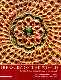 Treasury of the World: Jeweled Arts of India in the Age of the Mughals Cover