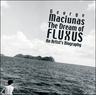 George Maciunas: The Dream of Fluxus Cover