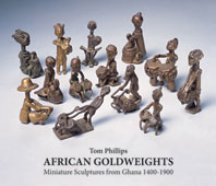 African Goldweights: Miniature Sculptures from Ghana 1400-1900 Cover