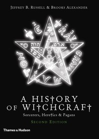 History of Witchcraft: Sorcerers, Heretics, & Pagans Cover