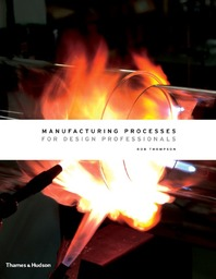 Manufacturing Processes for Design Professionals Cover