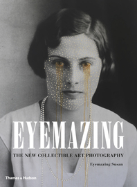 Eyemazing: The New Collectible Art Photography Cover