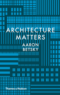 Architecture Matters Cover
