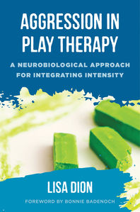 Aggression in Play Therapy