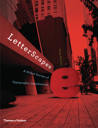 LetterScapes: A Global Survey of Typographic Installations Cover