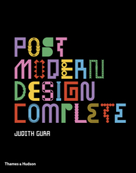 Postmodern Design Complete: Design, Furniture, Graphics, Architecture, Interiors Cover