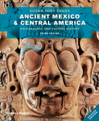 Ancient Mexico and Central America: Archaeology and Culture History Cover