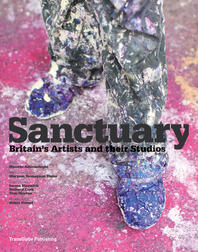Sanctuary: Britain's Artists and their Studios Cover