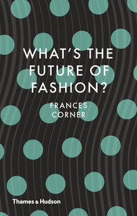 What's the Future of Fashion? Cover