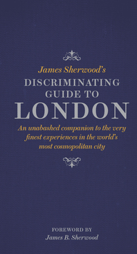 James Sherwood's Discriminating Guide to London Cover