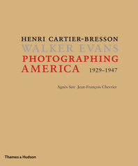 Photographing America: Henri Cartier-Bresson / Walker Evans Cover