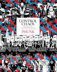Control Chaos: Monkey King, Love Bombs, and the Fantastical Universe of PHUNK Cover