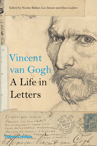 Vincent Van Gogh: A Life in Letters Cover