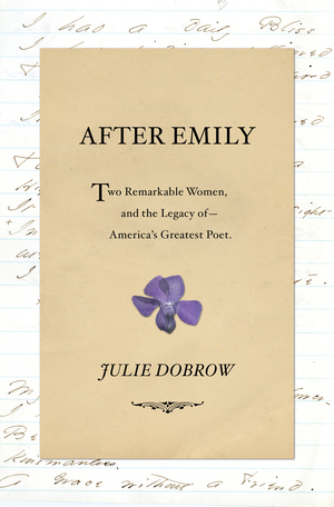 Cover of After Emily by Julie Dobrow