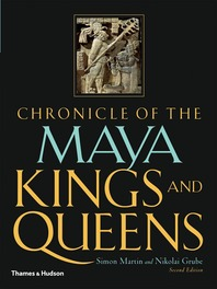 Chronicle of the Maya Kings and Queens Cover