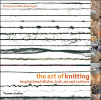 The Art of Knitting: Inspirational Stitches, Textures and Surfaces Cover