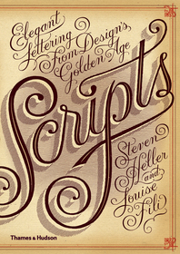 Scripts: Elegant Lettering from Design's Golden Age Cover