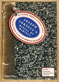 Joseph Cornell's Manual of Marvels: How Joseph Cornell reinvented a French agricultural manual to create an American masterpiece Cover