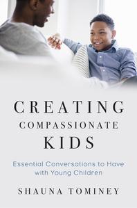 Creating Compassionate Kids