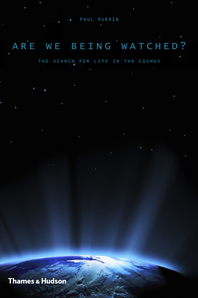 Are We Being Watched?: The Search for Life in the Cosmos Cover