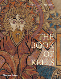 The Book of Kells: An Illustrated Introduction to the Manuscript in Trinity College Dublin Cover