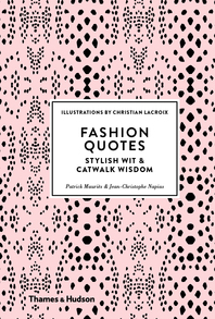 Fashion Quotes: Stylish Wit and Catwalk Wisdom Cover