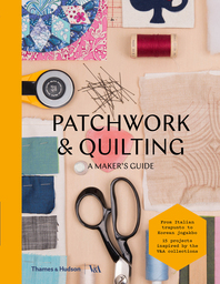 Patchwork & Quilting: A Maker's Guide Cover