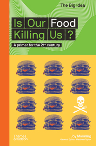 Is Our Food Killing Us?: A Primer for the 21st Century Cover