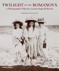 Twilight of the Romanovs: A Photographic Odyssey Across Imperial Russia Cover
