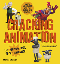 Cracking Animation: The Aardman Book of 3-D Animation Cover