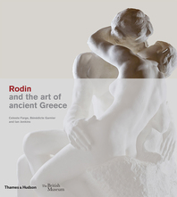 Rodin and the Art of Ancient Greece Cover