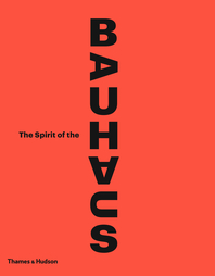 The Spirit of the Bauhaus Cover