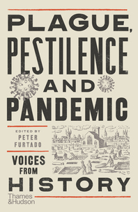 Plague, Pestilence and Pandemic: Voices from History Cover