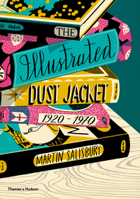 The Illustrated Dust Jacket, 1920-1970 Cover