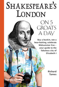 Shakespeare's London on 5 Groats a Day Cover