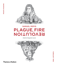 Samuel Pepys: Plague, Fire, Revolution Cover
