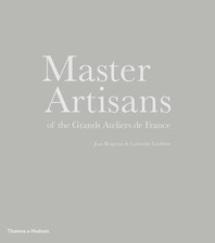 Master Artisans of the Grands Ateliers de France Cover