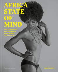 Africa State of Mind: Contemporary Photography of a Continent Cover