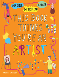 This Book Thinks You're an Artist Cover