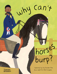 Why Can't Horses Burp?: Curious Questions About Your Favorite Pets Cover
