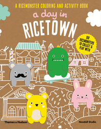 A Day in Ricetown: A Ricemonster Activity Book Cover