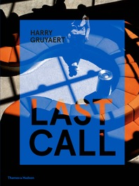 Harry Gruyaert: Last Call Cover