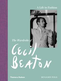 A Life in Fashion: The Wardrobe of Cecil Beaton Cover